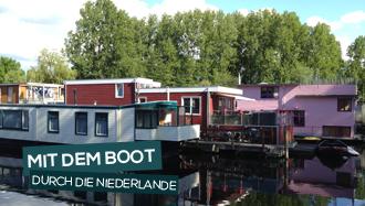 Niederlande - Mit dem Boot durch die Niederlande